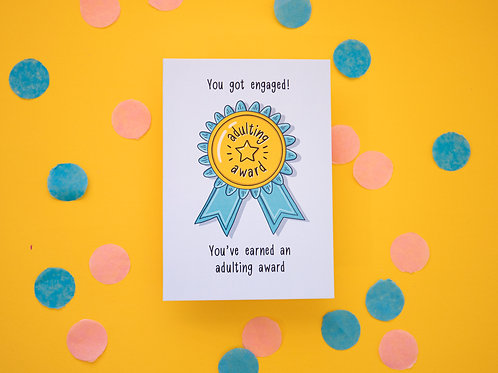 Adulting Award - You Got Engaged! | Engagement Card | Congratulations | Funny