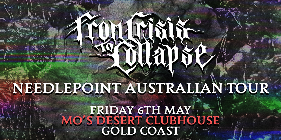 FROM CRISIS TO COLLAPSE: Australian Tour