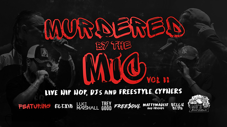 MURDERED BY THE MIC 2: Hip Hop Night