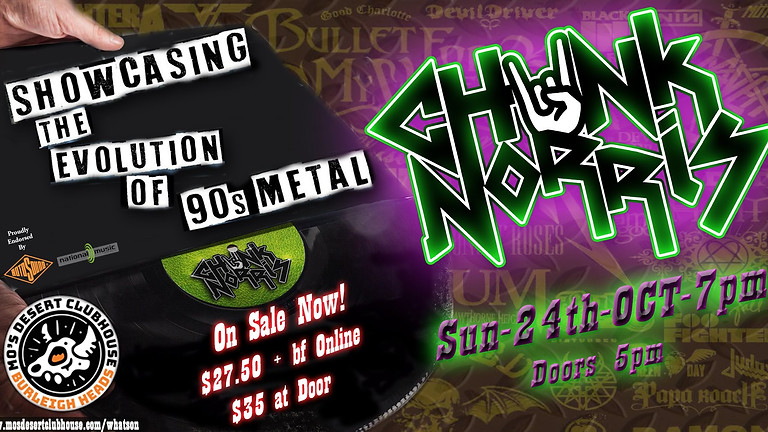 CHUNK NORRIS: The Evolution of 90s Metal