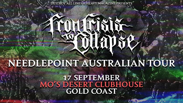 FROM CRISIS TO COLLAPSE Australian Tour