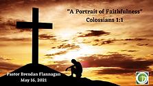 A Portrait of Faithfulness