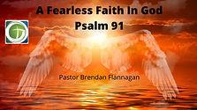 A Fearless Faith In God