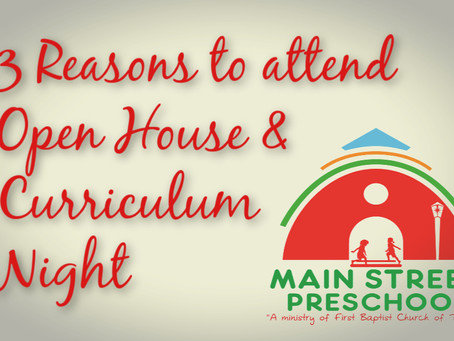 3 Reasons to Attend Open House & Curriculum Night