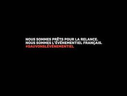 Depuis un an, l'événementiel Français est plongé dans le noir.