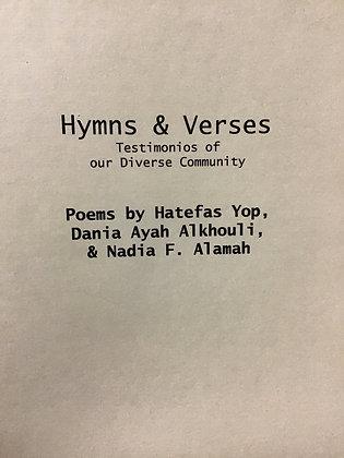 Hymns & Verses : Poems by Hatefas Yop, Dania Ayah Alkhouli & Nadia F. Alamah