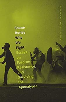 Why We Fight by Shane Burley