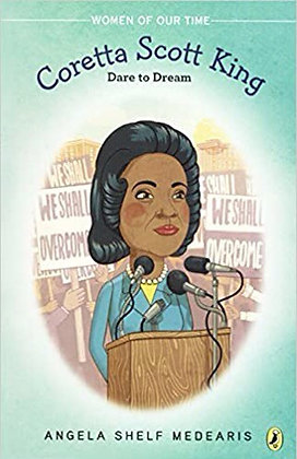 Dare To Dream Coretta Scott King and the Civil Rights Movement
