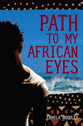Path to My African Eyes by Ermilia Moodley