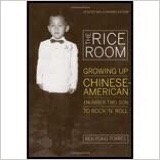 The Rice Room by Ben Fong-Torres