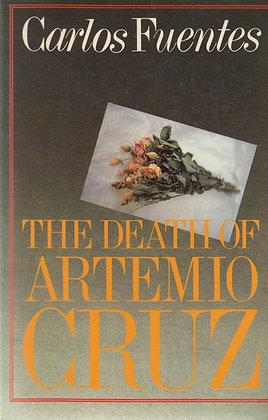 The Death of Artemio Cruz by Carlos Fuentes