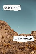 (DIS)PLACEMENT by Esteban Rodriguez
