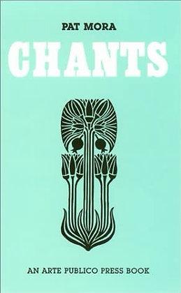 Chants by Pat Mora
