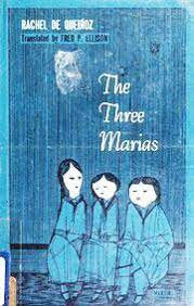 The Three Marias by Rachael de Querioz translated by Fred. P. Ellison