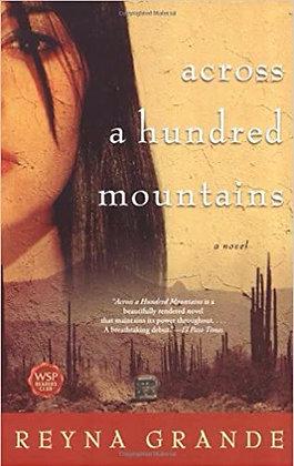 Across A Hundred Mountains A Novel by Reyna Grande