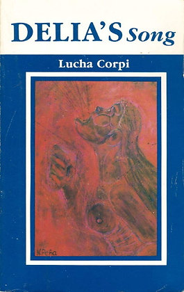 Delia's Song by Lucha Corpi