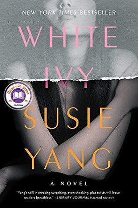 White Ivy A Novel by Susie Yang
