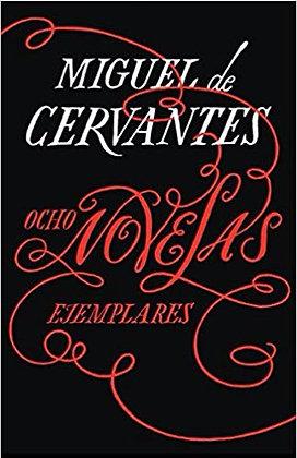 Ocho Novelas Ejemplares por Miguel de Cervantes