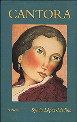 Cantora by Sylvia López-Medina