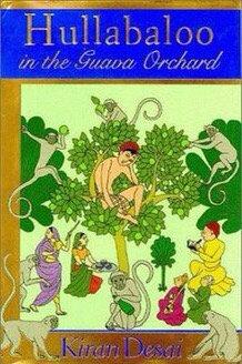 Hullabaloo in the Guava Orchard: A Novel by Kiran Desai
