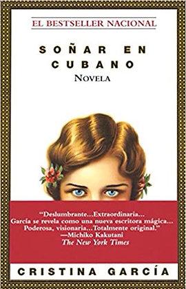 Soñar en Cubano Novela by Cristina García
