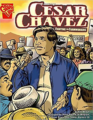Cesar Chávez Fighting For Farmworkers by Eric Braun