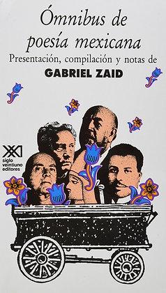 Omnibus de la poesia mexicana by Gabriel said