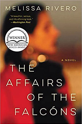 The Affairs Of The Falcons A Novel by Melissa Rivero