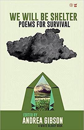 We Will Be Shelter: Poems for Survival Paperback – December 10, 2014