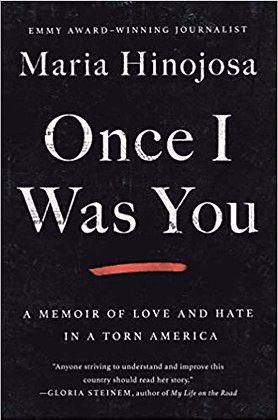 Once I Was You by Maria Hinojosa