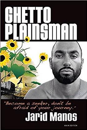 Ghetto Plainsman by Jarid Manos