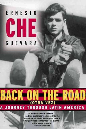 """Back on the Road (Otra Vez): A Journey Through Latin America by Ernesto """"Che"""""""