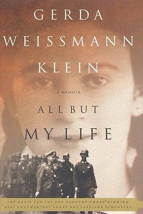 All But My Life A Memoir by Gerda Weissmann Klein