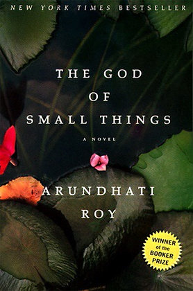 The God of the Small Things A Novel by Arundhati
