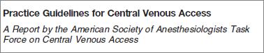 Guidelines ASA Acesso Venoso Central 201