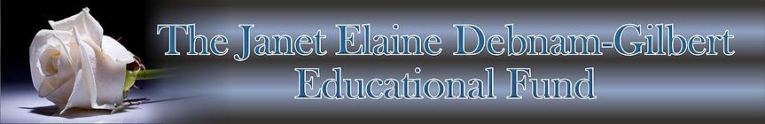The Janet Elaine Debnam-Gilbert Educational Fund