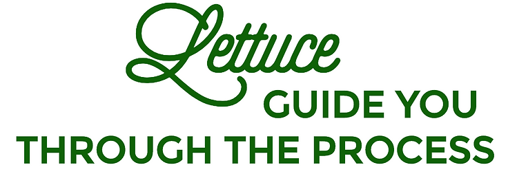 Lettuce Guide You Through the process.pn