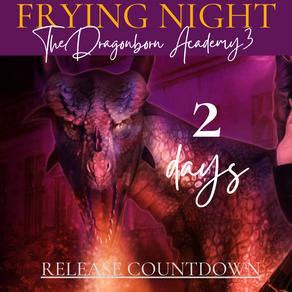 2 days until Frying Night!