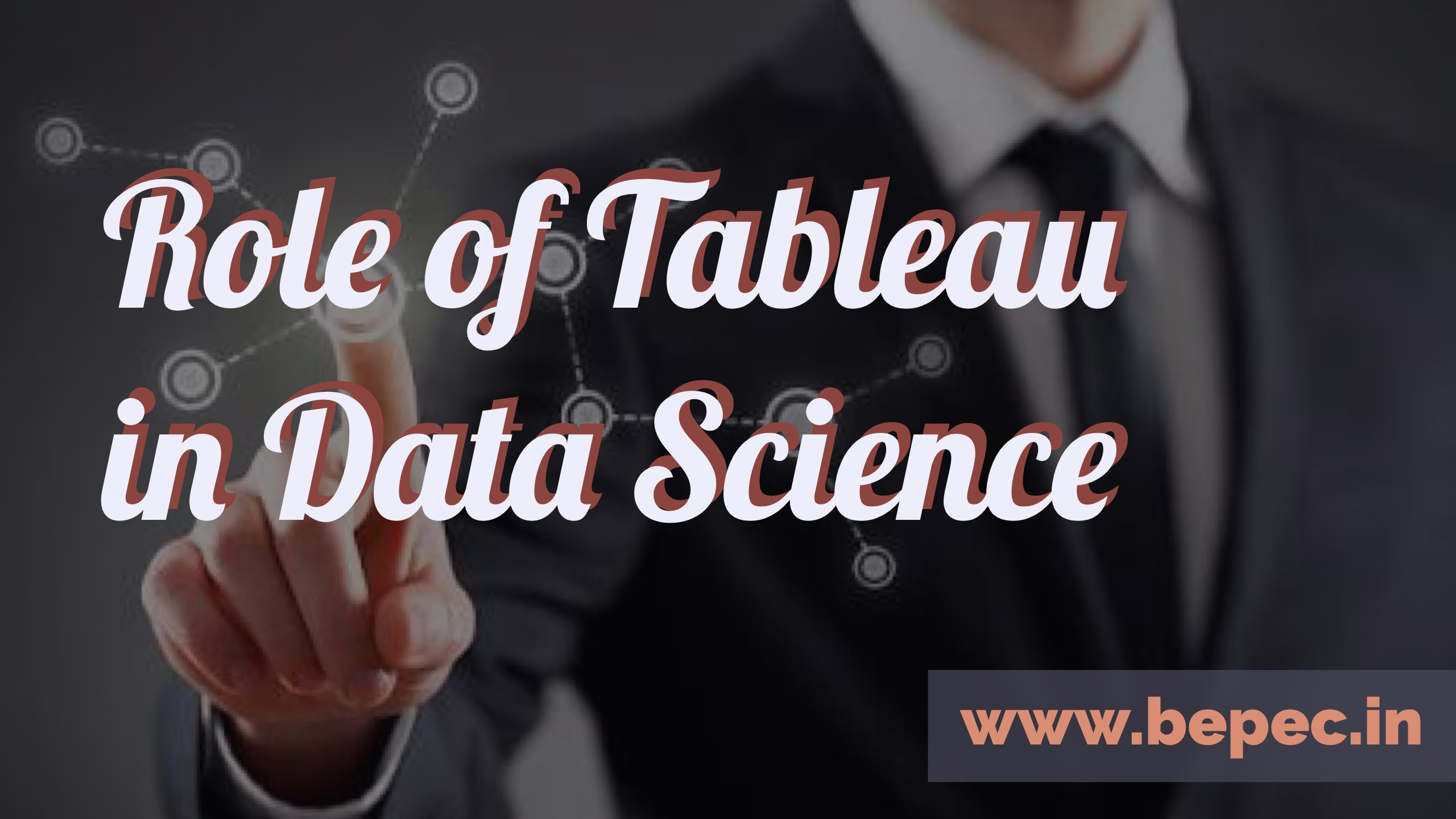 Role of tableau in data science bepec why data science bengaluru baditri Images