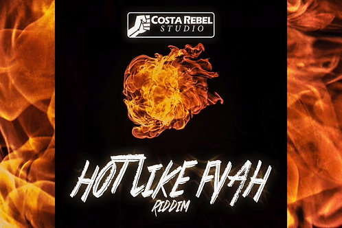 Hot Like Fyah Riddim (Exclusive License)