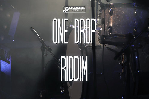 One Drop Riddim (Exclusive)