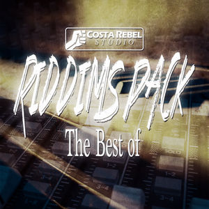 Costa Rebel Riddims Pack, The Best Of (FREE DOWNLOAD)