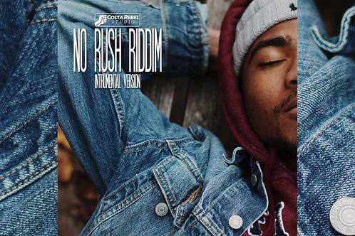 "Reggae/Dancehall Riddim ""No Rush"" (Non Exclusive)"