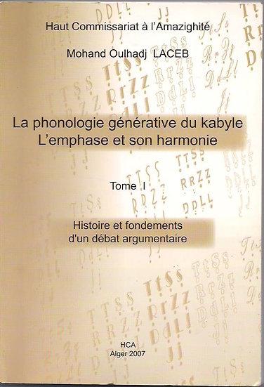La phonologie générative du kabyle: histoire et fondements d'un débat argumentai