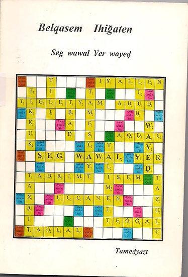 Seg wawal ɣer wayeḍ (tamedyazt)