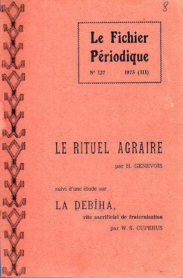 Le rituel agraire