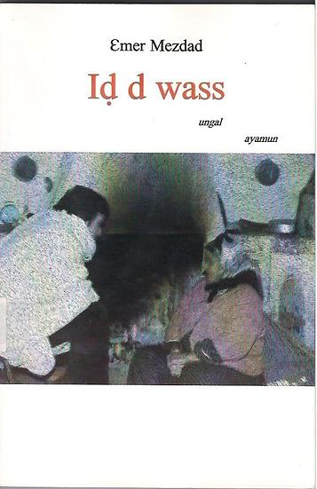 Iḍ d wass  (ungal)