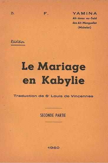 Le mariage en Kabylie (seconde partie)