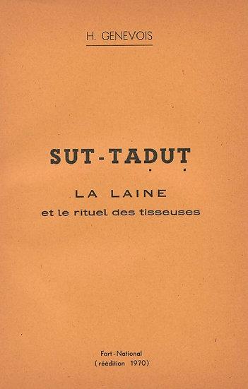 Sut-taḍuṭ: la laine et le rituel des tisseuses