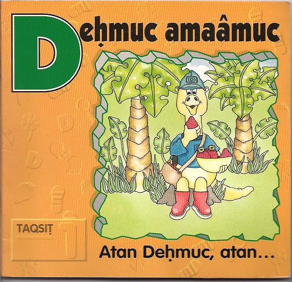 Atan Deḥmuc, atan...